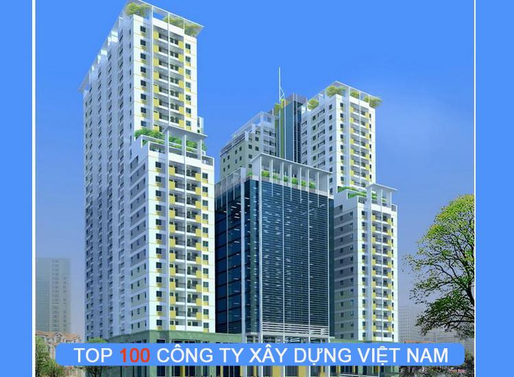 Bảng xếp hạng top 100 công ty xây dựng tại Việt Nam